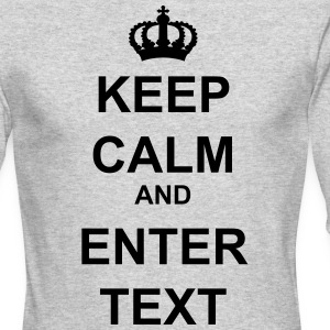 Keep Calm and Custom Text Crown  - Men's Long Sleeve T-Shirt by Next Level