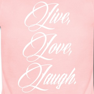 Live Love Laugh Baby & Toddler Shirts - Short Sleeve Baby Bodysuit