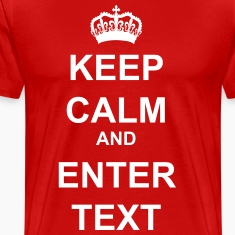 Keep Calm Its a Crown T-Shirts