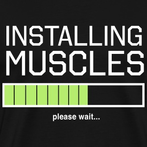 Installing Muscles. Please wait T-Shirts - Men's Premium T-Shirt
