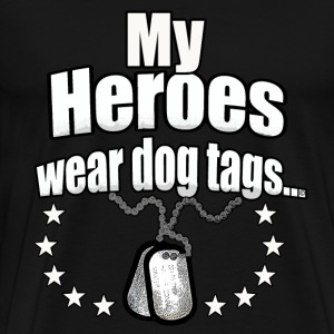 My Heroes wear dog tags - Men's Premium T-Shirt