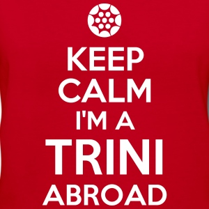 Keep Calm..I'm a TRINI abroad - Women's V-Neck T-Shirt