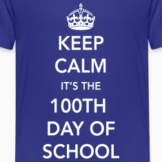 Keep calm it's the 100th day of school Kids' Shirts