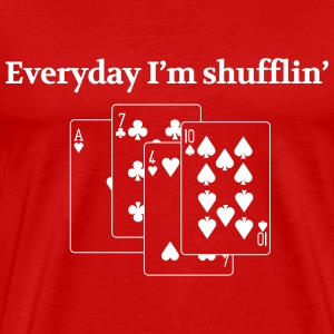 Everyday I'm shuffling T-Shirts - Men's Premium T-Shirt