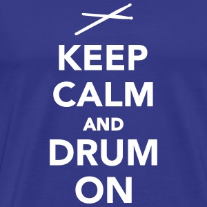 Keep calm and drum on T-Shirts - Men's Premium T-Shirt