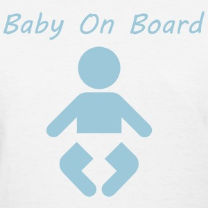 Baby On Board Women's T-Shirts - Women's T-Shirt