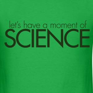 Moment of SCIENCE - Men's T-Shirt