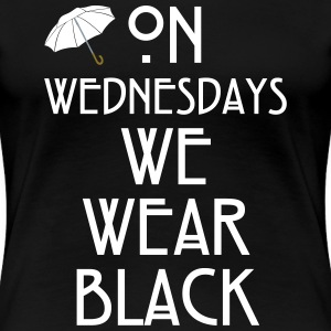 On Wednesdays We Wear Black Women's T-Shirts - Women's Premium T-Shirt