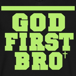 GOD FIRST BRO T-Shirts - Men's V-Neck T-Shirt by Canvas