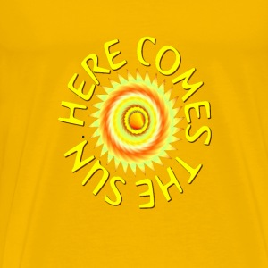 Here Comes The Sun - Men's Premium T-Shirt