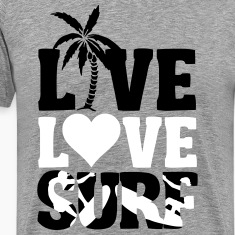 live love surf T-Shirts