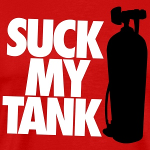 Suck my tank T-Shirts - Men's Premium T-Shirt