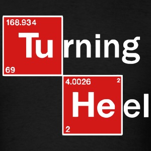 Turning Heel - Men's T-Shirt