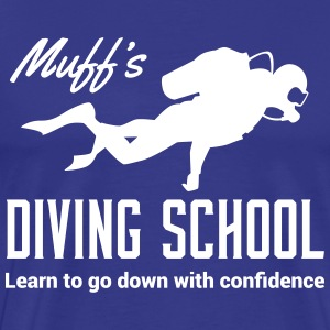 Muff's Diving School. Go down with confidence T-Shirts - Men's Premium T-Shirt