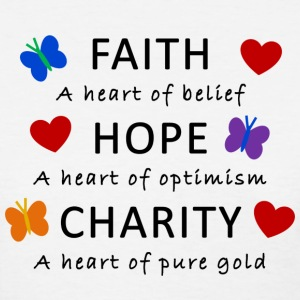 Faith, Hope, Charity - Women's T-Shirt