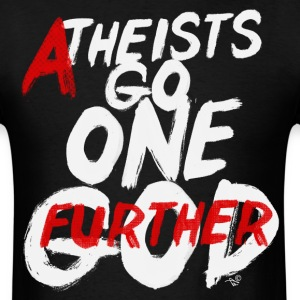 GO ONE GOD FURTHER by Tai's Tees - Men's T-Shirt