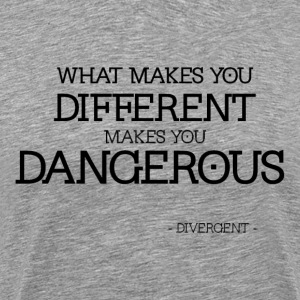 Divergent is Dangerous - Men's Premium T-Shirt