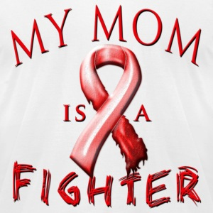My Mom Is A Fighter (red) T-Shirts - Men's T-Shirt by American Apparel