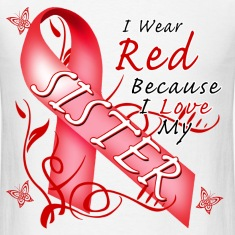 I Wear Red Because I Love My Sister T-Shirts