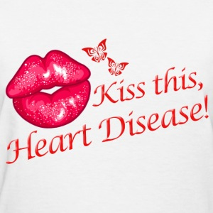 Kiss This Heart Disease Women's T-Shirts - Women's T-Shirt