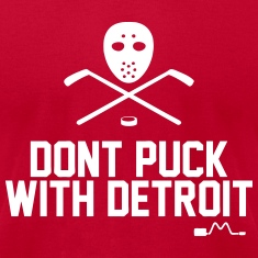 Don't Puck With Detroit T-Shirts