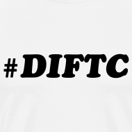 Design ~ #DIFTC mens tee white