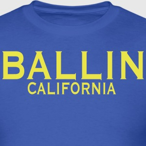BALLIN CALIFORNIA T-Shirts - Men's T-Shirt