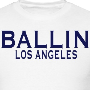 BALLIN LOS ANGELES T-Shirts - Men's T-Shirt