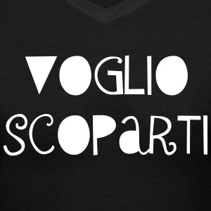 Voglio Scoparti (Reg) - Women's V-Neck T-Shirt