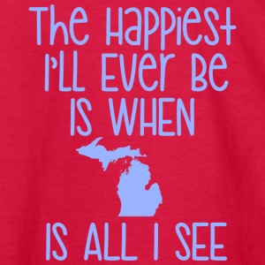The Happiest I'll Ever Be Is When MI Is All I See Kids' Shirts - Kids' Long Sleeve T-Shirt