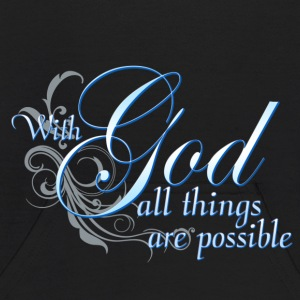 With God All Things Are Possible Sweatshirts - Kids' Hoodie