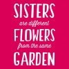 Sisters. Different flowers same garden Women's T-Shirts - Women's Premium T-Shirt