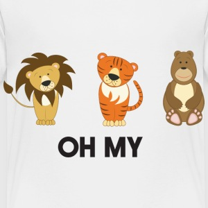 Lions, Tigers, Bears. Oh My! Baby & Toddler Shirts - Toddler Premium T-Shirt