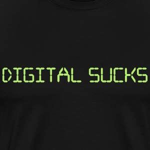 Digital sucks analog computer code nerd internet  T-Shirts - Men's Premium T-Shirt