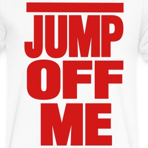 JUMP OFF ME T-Shirts - Men's V-Neck T-Shirt by Canvas