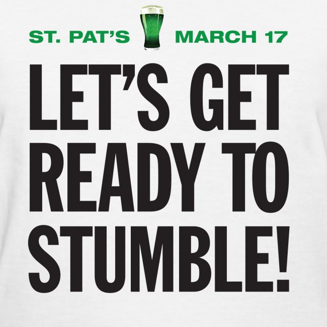Lets Get Ready To Stumble (Ladies)