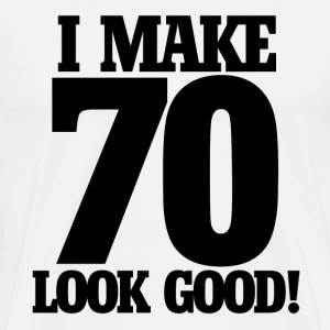 I make 70 look good - Men's Premium T-Shirt