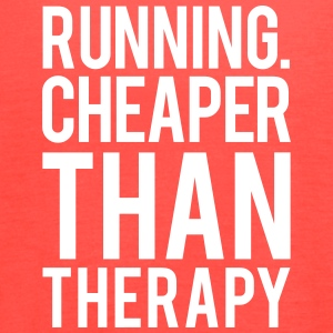 Running cheaper than therapy Tanks - Women's Flowy Tank Top by Bella