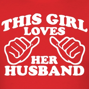 Loves Husband T-Shirts - Men's T-Shirt