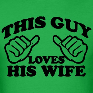 loves wife T-Shirts - Men's T-Shirt