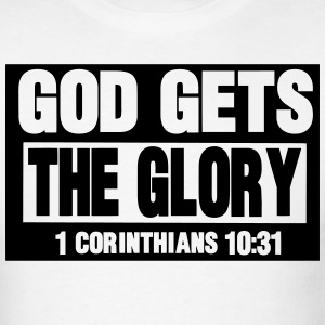 GOD GETS THE GLORY  T-Shirts - Men's T-Shirt