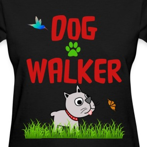 DOG WALKER Women's T-Shirts - Women's T-Shirt