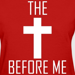 The Cross Before Me (Women's) - Women's T-Shirt