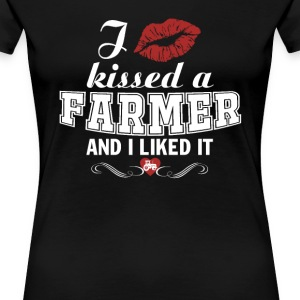 I kissed a FARMER - Women's Premium T-Shirt