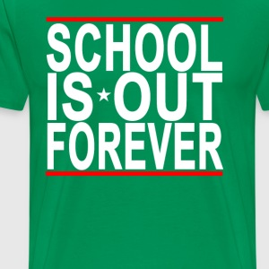 schools_out_forever_womens_tshirts_ - Men's Premium T-Shirt