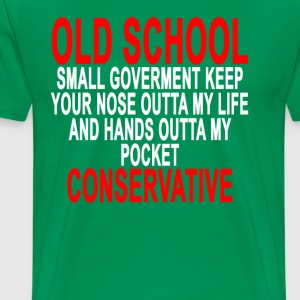 old_school_conservative_tshirt_ - Men's Premium T-Shirt