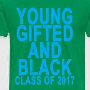young_gifted_and_black__class_of_2017_wo - Men's Premium T-Shirt
