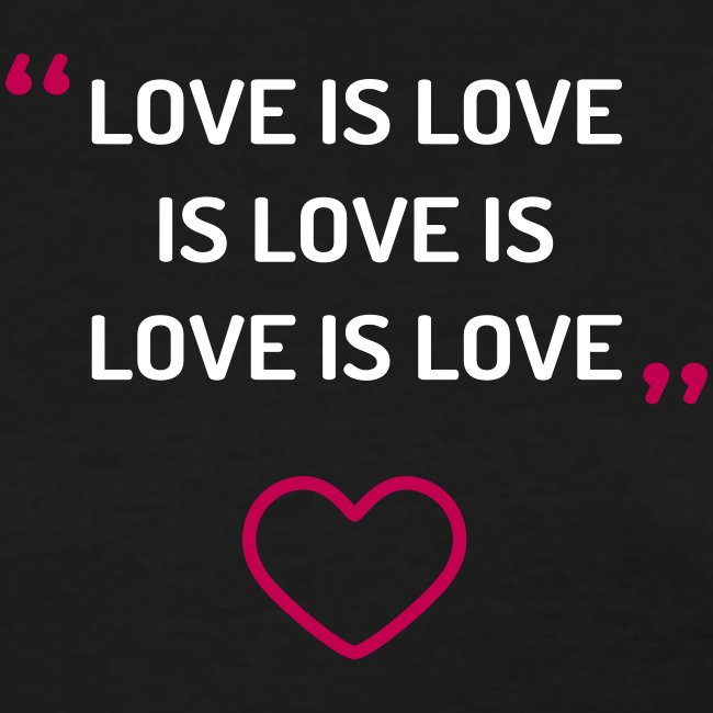 Love is Love - Women's Tee