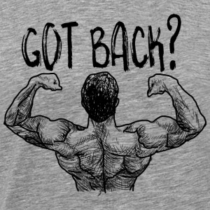 Got Back?2 T-Shirts - Men's Premium T-Shirt