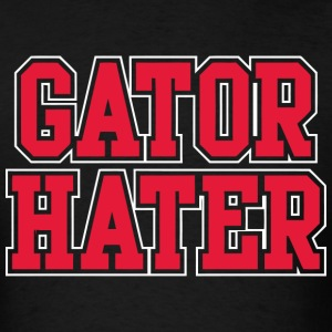 GATOR HATER - Men's T-Shirt